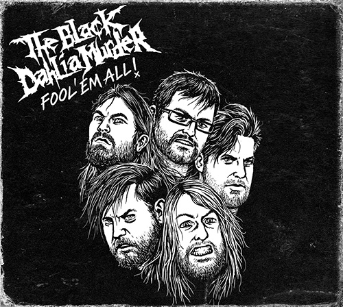 TheBlackDahliaMurder-FoolEmAll