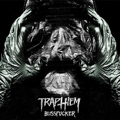 TrapThem_Blissfucker_WEB_LO_RES