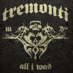 Tremonti - All I Was (Fret 12)