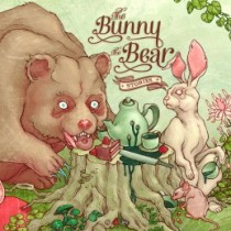 The Bunny The Bear: Stories