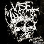 Vise Massacre-Expendable Humans