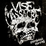 Vise Massacre Expendable Humans