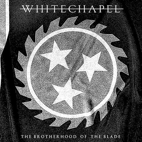 Whitechapel-TheBrotherhoodOfTheBlade