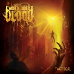 World Under Blood - Tactical (Nuclear Blast)