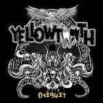 Yellowtooth - Disgust (Orchestrated Misery)