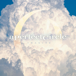 a_perfect_circle_imagine