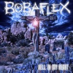 bobaflex-hell-in-my-heart