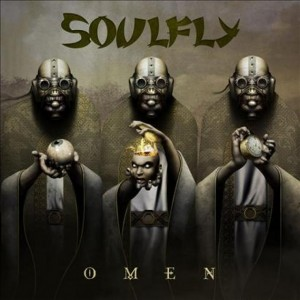 Soulfly: Omen