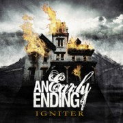 An Early Ending: Igniter