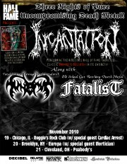 Incantation, Fatalist, Hall of Fame tour