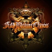 Full Blown Chaos - Full Blown Chaos