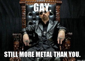 gay-still-more-metal-than-you