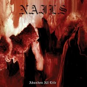 Nails: Abandon All Life