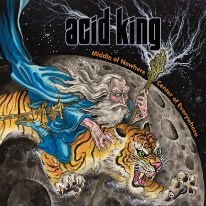 Acid King: Middle Of Nowhere, Center Of Everywhere