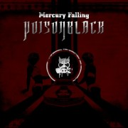 http://metalriot.com/wp-content/uploads/poison-black-mercury-falling-e1299533388430.jpg