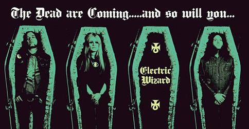 "Electric Wizard and Spinefarm inform us it's ""Time To Die ..."