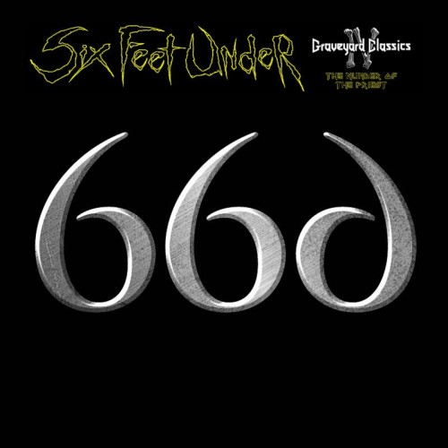 six-feet-under-graveyard-classics-IV-666