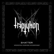 Triptykon Shatter