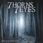 7 Horns 7 Eyes - Throes Of Absolution (Century Media)