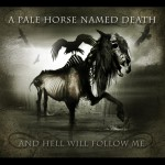 """A Pale Horse Named Death – """"And Hell Will Follow Me"""" (SPV / Seamhammer)"""