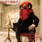 Admiral Sir Cloudesley Shovell - Don't Hear It…Fear It! (Rise Above)