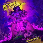 Beyond All Recognition - Drop Dead (Napalm)
