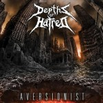 Depths Of Hatred - Aversionist (Galy)