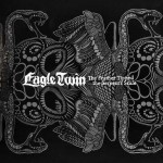 Eagle Twin - The Feather Tipped the Serpent's Scale (Southern Lord)