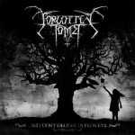 Forgotten Tomb - And Don't Deliver Us From Evil (Agonia)