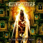 Holy Moses - 30th Anniversary The Power Of Now (SPV)