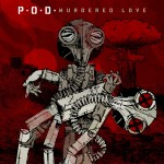 P.O.D. - Murdered Love (Razor & Tie)