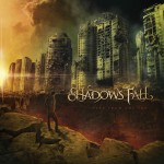 Shadows Fall - Fire From The Sky (Razor and Tie)