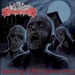 Unconsecrated - Awakening in the Cemetery Grave (Chaos)